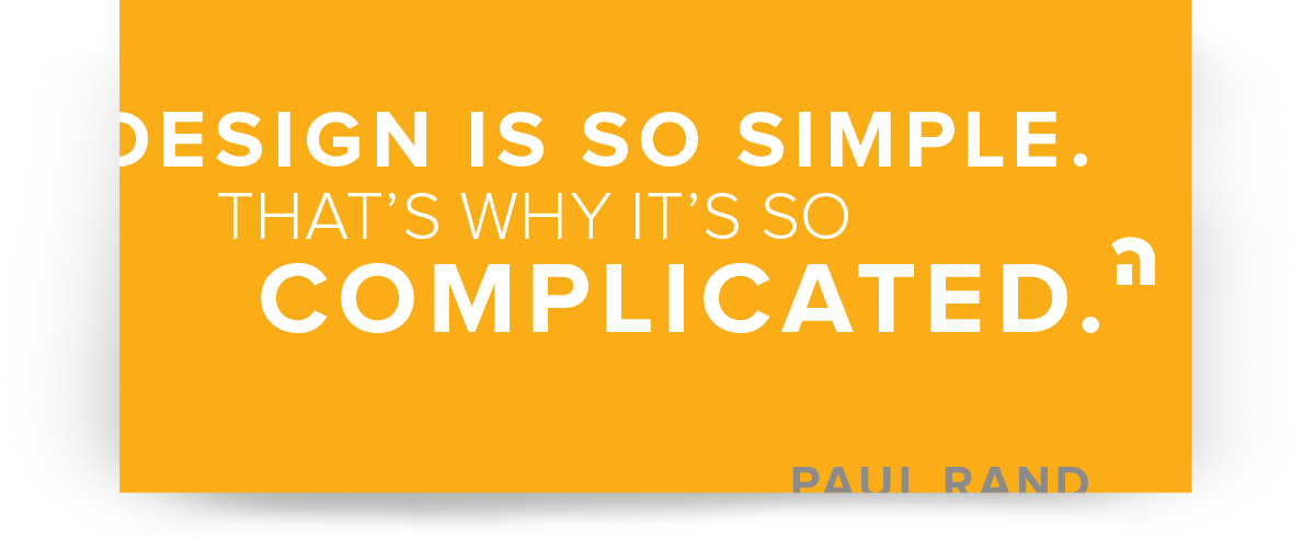 design is simple - rand quote